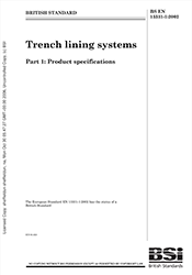 BS EN 13331-1 Trench lining systems