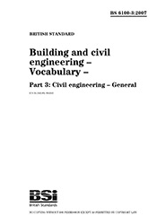 BS 6100-3-2007 Building and civil engineering Vocabulary Part 3 Civil engineering