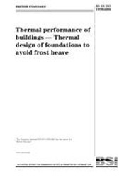 ISO 13793-2001 Thermal performance of buildings Thermal design of foundations to avoid frost heave