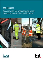 PAS 128:2014 Specification for underground utility detection, verification and location