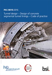 PAS 8810:2016 Tunnel design. Design of concrete segmental tunnel linings. Code of practice